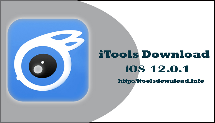 iTools Download iOS 12.0.1